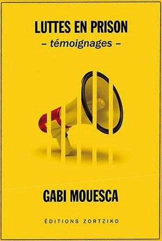 """Gabi Mouesca """"Borrokak presondegian"""""""