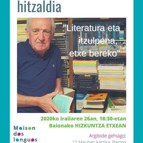 """Anjel Lertxundi """"Literatura eta itzulpena, etxe bereko"""""""