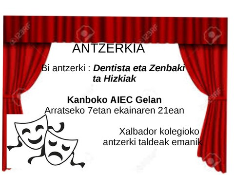"""""""Dentista"""" + """"Zenbaki ta hizkiak"""" antzezlanak"""