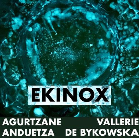 """""""Ekinox"""" erakusketa"""