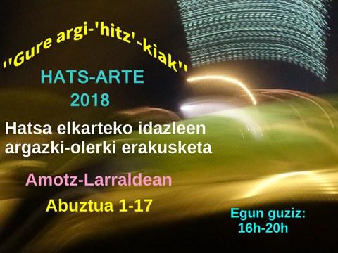 Hats Arte 2018 ''Gure argi-hitz-kiak''