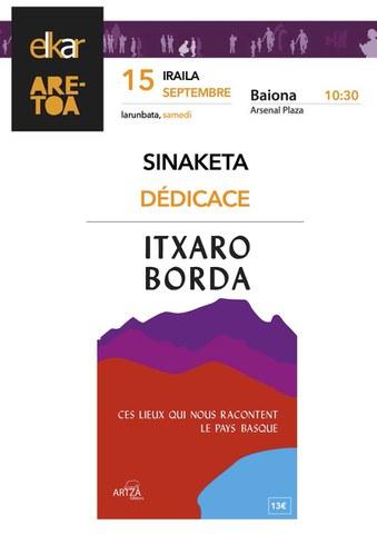 """Itxaro Borda """"Ces lieux qui nous racontent le Pays Basque"""""""