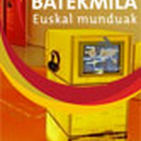 """""""Batekmila-Los mundos vascos"""" en San Sebastián"""