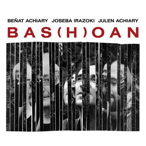 "Beñat Achiary Trio ""Bas(h)oan"""