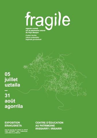 Fragile - Euskal Herriko natura ondarekiko begirada gurutzatuak