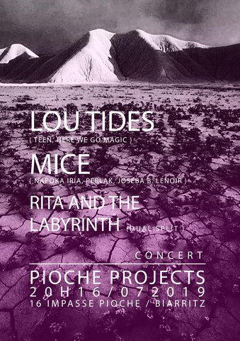 Mice + Lou Tides + Rita and the Labyrinth