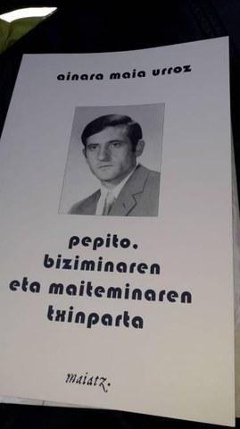 """""""Pepito biziminaren eta maiteminaren txinparta""""  liburuaren aurkezpena"""