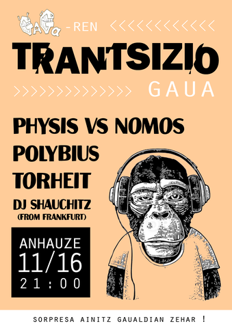 Physis vs Nomos + Polybius + Torheit + DJ Shauchitz