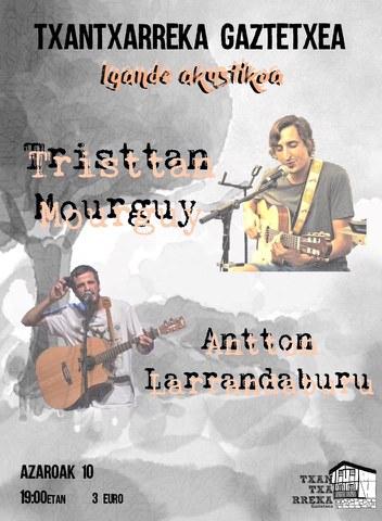 Tristtan Mourguy + Antton Larrandaburu