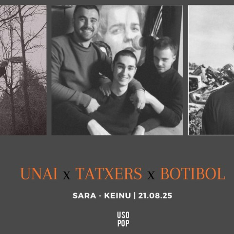 Unai + Botibol + Tatxers