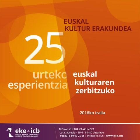 25 urteko esperientzia euskal kulturaren zerbitzuko