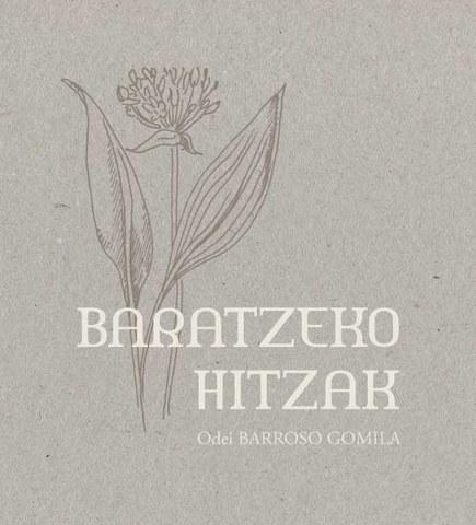 """Odei Barroso-ren """"Baratzeko Hitzak"""" liburua"""