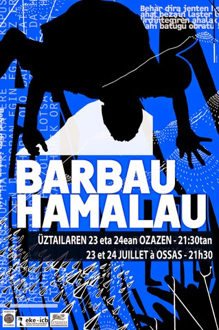 """Barbau Hamalau"" ikusgarria"