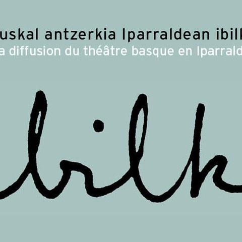 Euskal antzerkia Iparraldean Ibilki 2020an