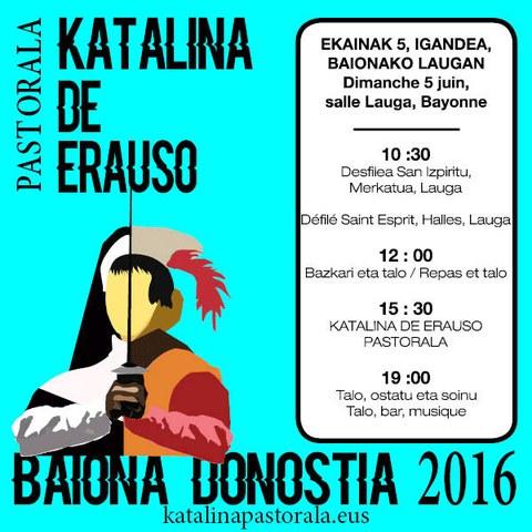 """""""Katalina de Erauso"""" pastoralaren lehen emanaldia Baionan"""