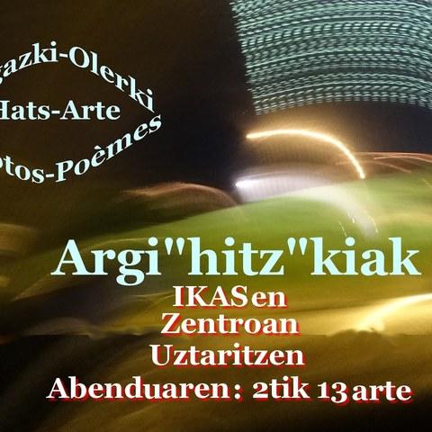 """Exposition """"Argi""""hitz""""kiak"""""""