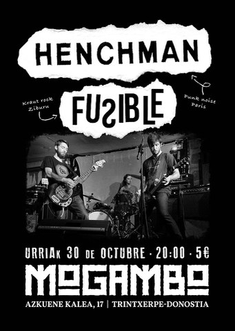 Fusible + Henchman