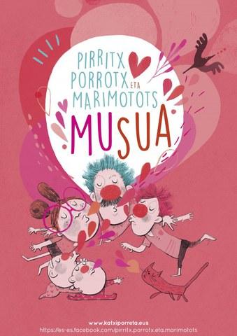 """Pirritx Porrotx eta Marimotots """"Musua"""""""
