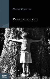 """Présentation du livre """"Deserria haurtzaro"""""""