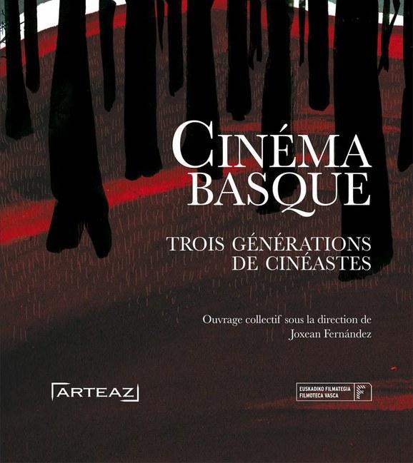 Cinéma basque : trois générations de cinéastes