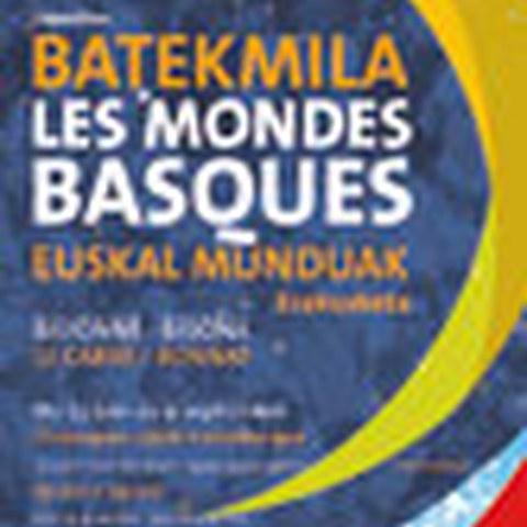 Batekmila - Les mondes basques : expo multimédia