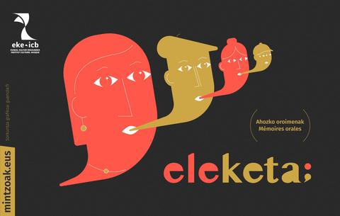 """L'ICB présente à Saint-Jean-de-Luz son exposition """"Eleketa"""" dédiée à la mémoire orale"""