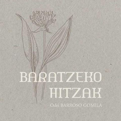 """""""Baratzeko Hitzak"""", recueil de textes du bertsulari Odei Barroso"""